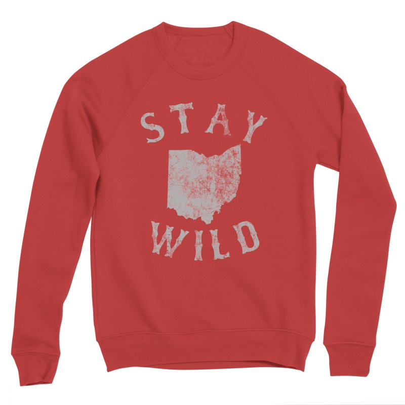 Stay Wild Ohio! Men's Sponge Fleece Sweatshirt by EngineHouse13's Artist Shop