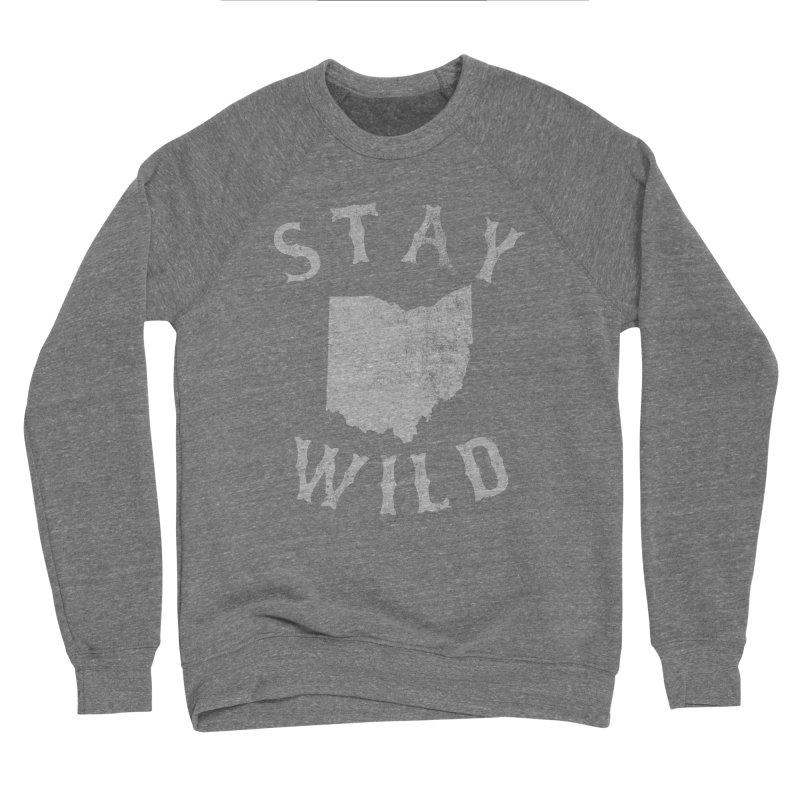 Stay Wild Ohio! Men's Sponge Fleece Sweatshirt by EngineHouse13's Artist Shop