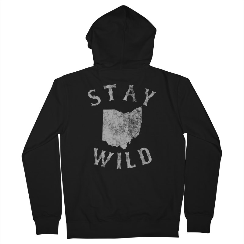 Stay Wild Ohio! Women's French Terry Zip-Up Hoody by EngineHouse13's Artist Shop