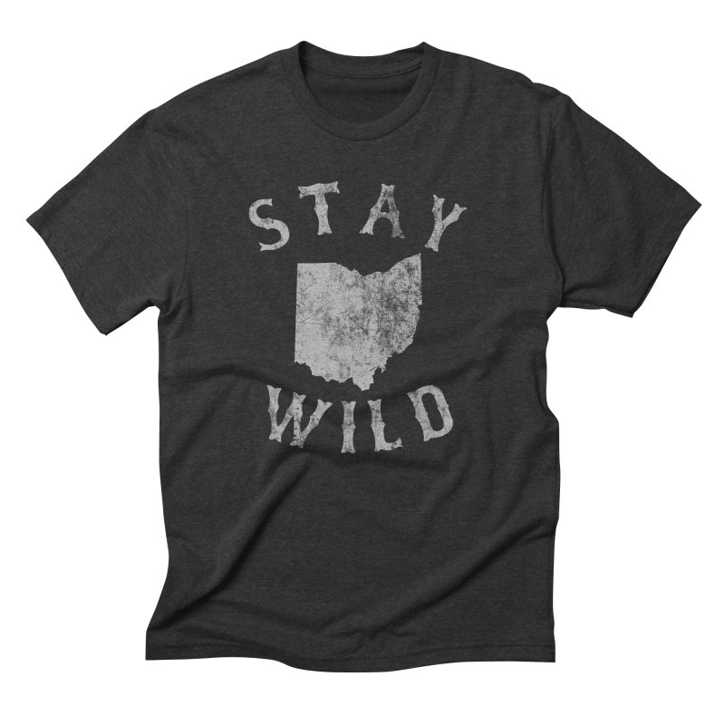 Stay Wild Ohio! Men's Triblend T-Shirt by EngineHouse13's Artist Shop