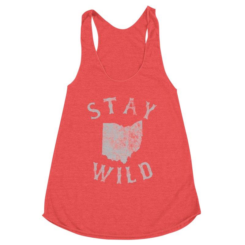 Stay Wild Ohio! Women's Tank by EngineHouse13's Artist Shop