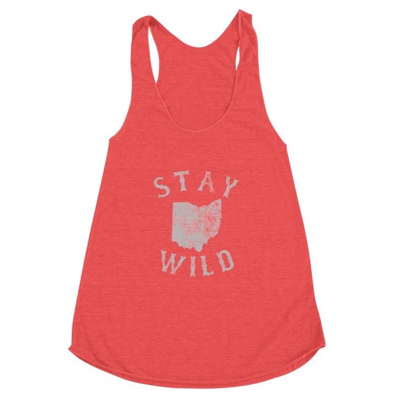 Stay Wild Ohio! Women's Racerback Triblend Tank by EngineHouse13's Artist Shop