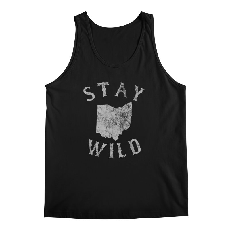 Stay Wild Ohio! Men's Regular Tank by EngineHouse13's Artist Shop