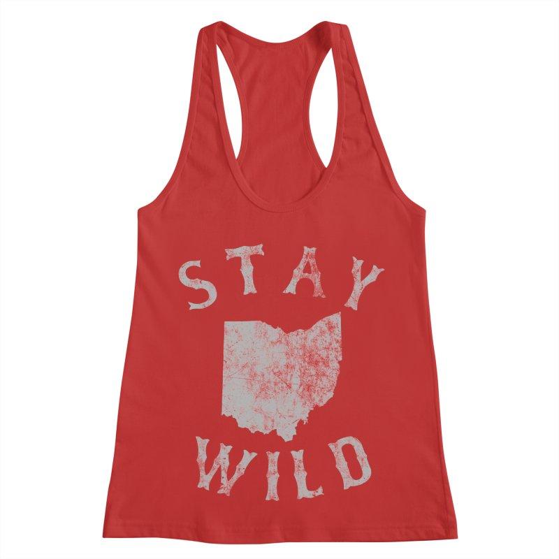 Stay Wild Ohio! Women's Racerback Tank by EngineHouse13's Artist Shop