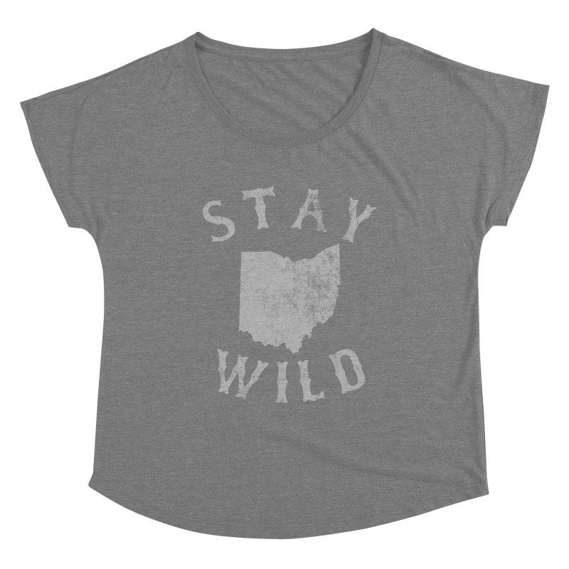 Stay Wild Ohio! Women's Scoop Neck by EngineHouse13's Artist Shop