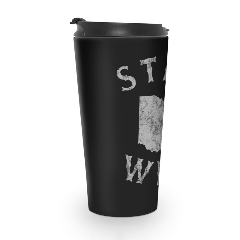 Stay Wild Ohio! Accessories Mug by EngineHouse13's Artist Shop
