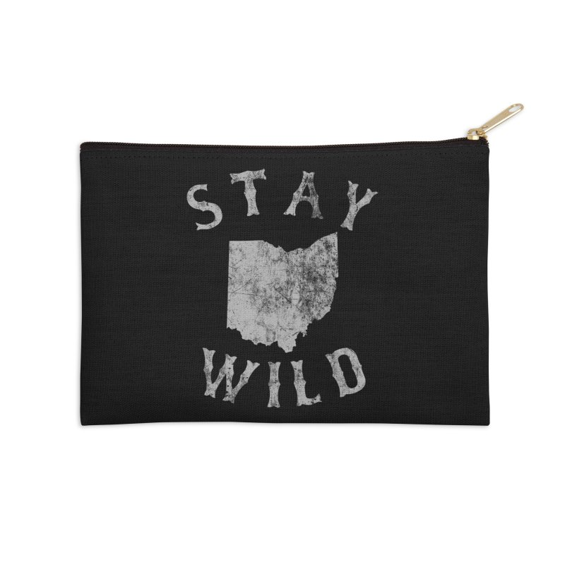 Stay Wild Ohio! Accessories Zip Pouch by EngineHouse13's Artist Shop