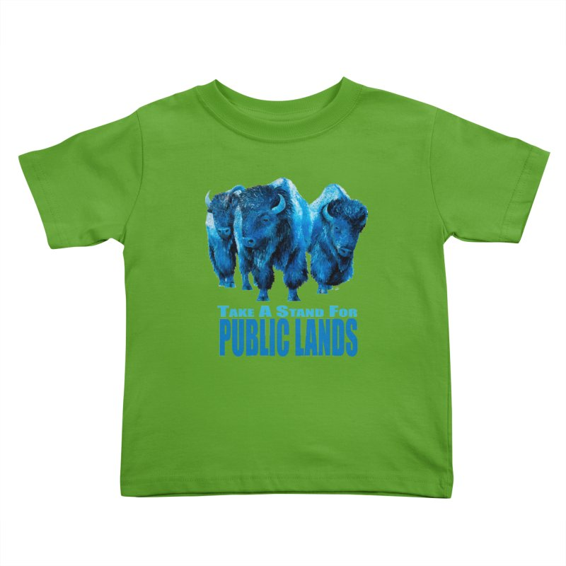 Take a Stand for Public Lands Kids Toddler T-Shirt by Etch's Sketches