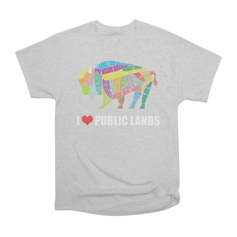 I Love Public Lands Women's T-Shirt by Etch's Sketches