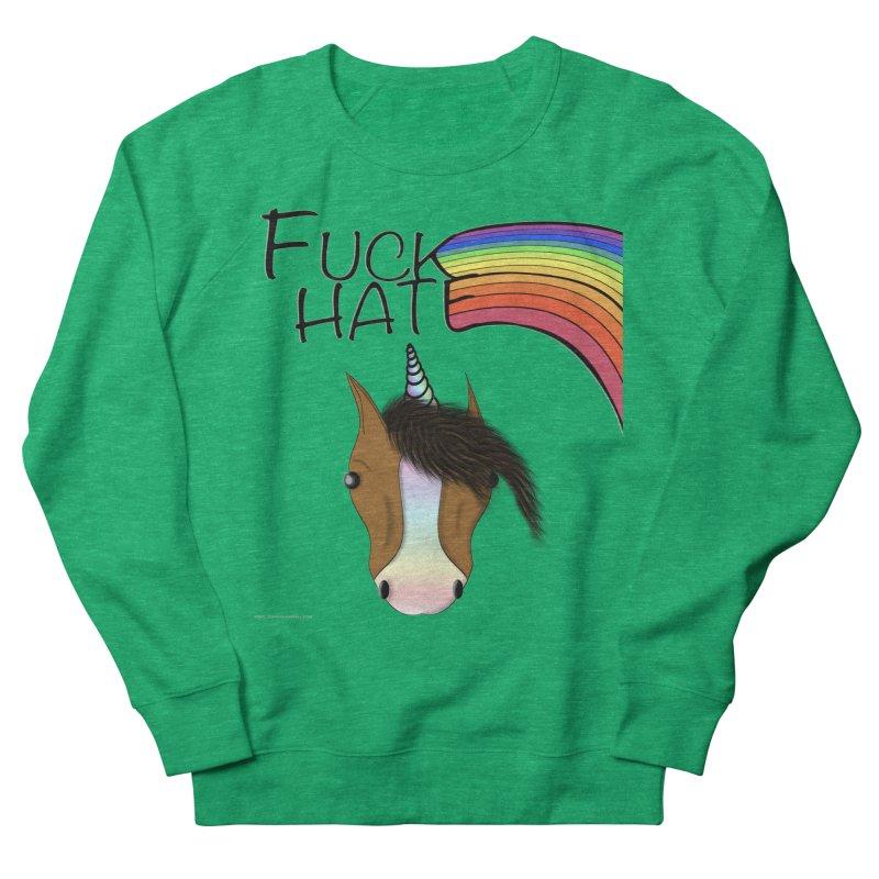 Fuck Hate Women's Sweatshirt by Every Drop's An Idea's Artist Shop
