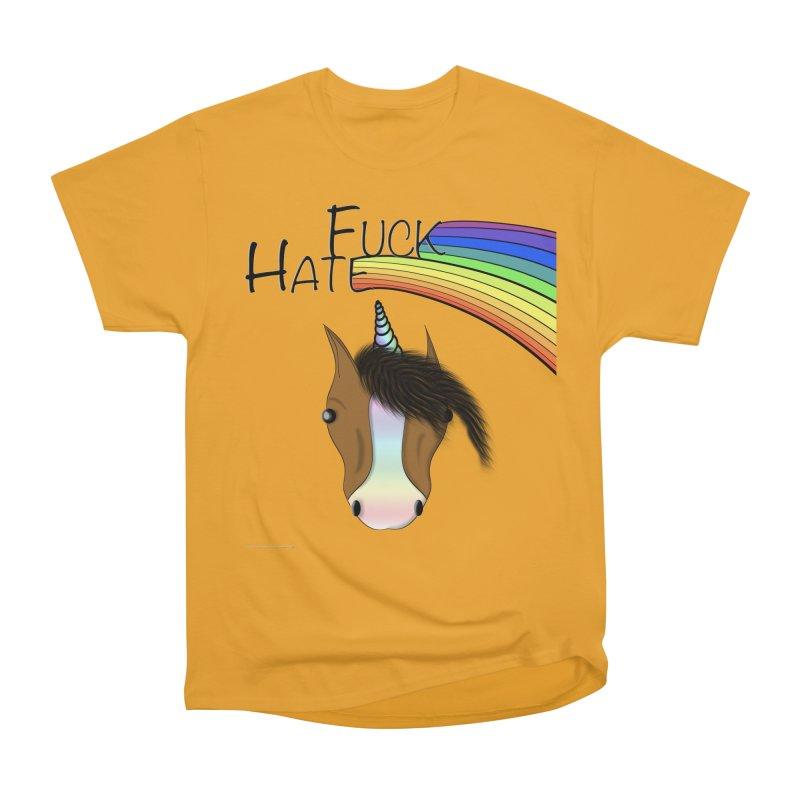 Fuck Hate Men's Heavyweight T-Shirt by Every Drop's An Idea's Artist Shop
