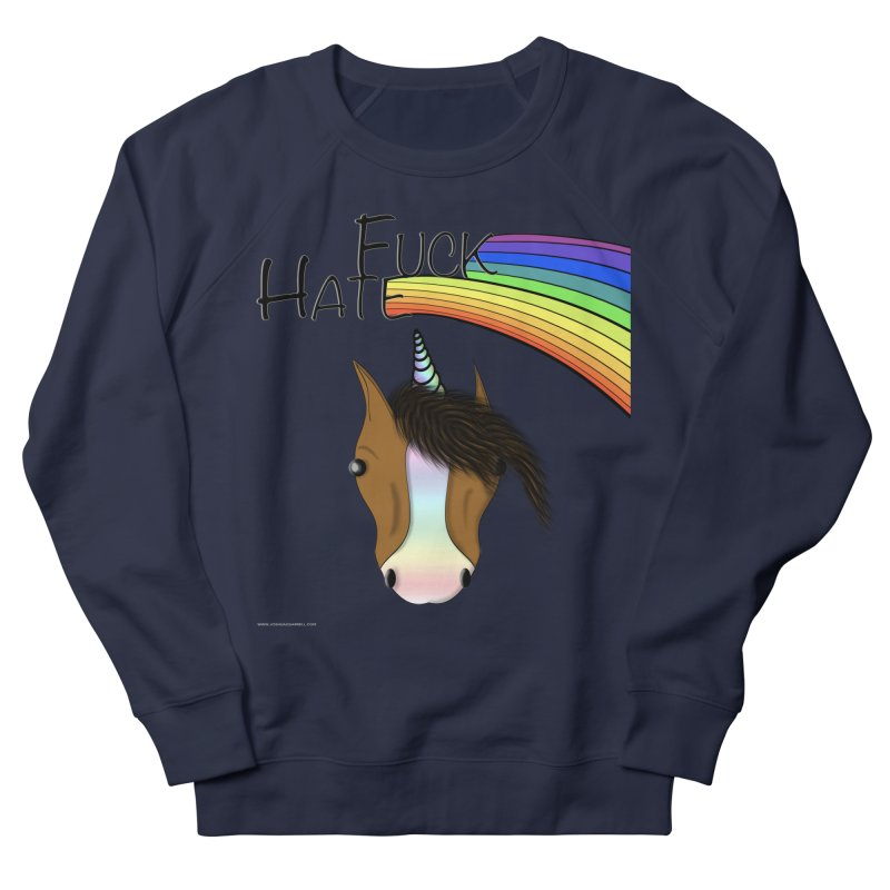 Fuck Hate Women's French Terry Sweatshirt by Every Drop's An Idea's Artist Shop