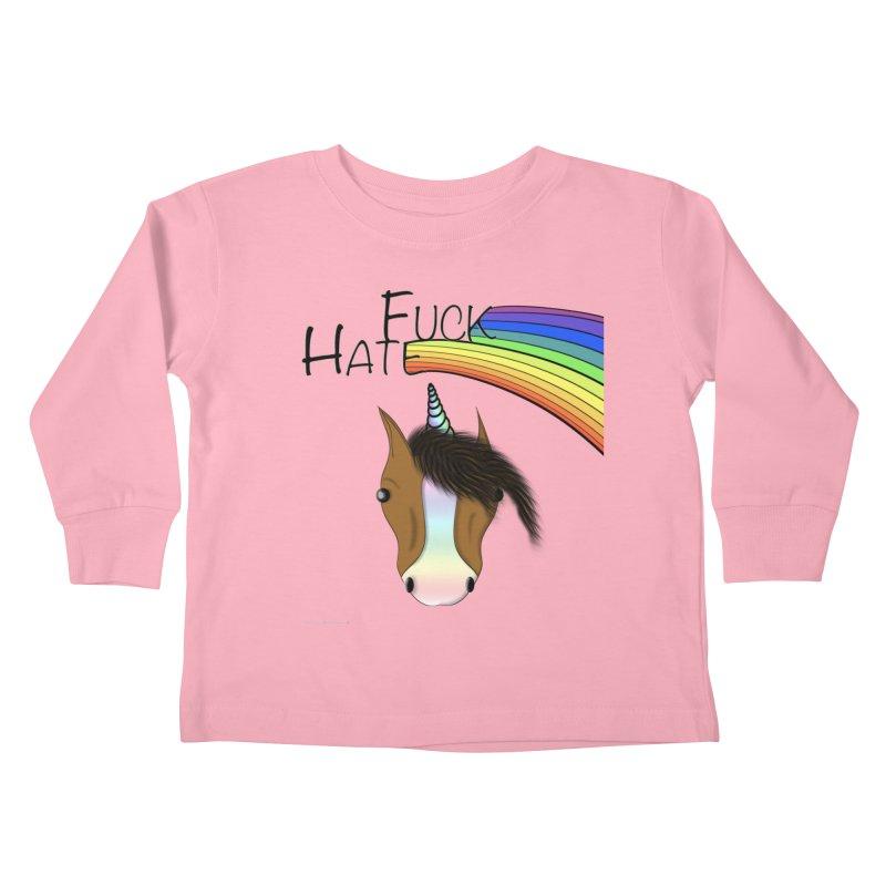 Fuck Hate Kids Toddler Longsleeve T-Shirt by Every Drop's An Idea's Artist Shop