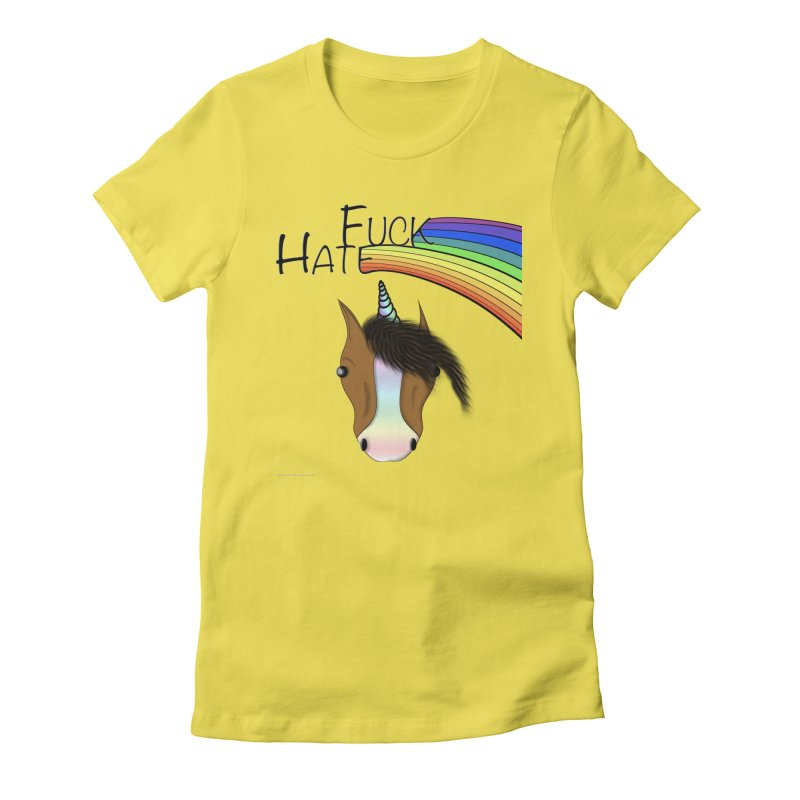 Fuck Hate Women's Fitted T-Shirt by Every Drop's An Idea's Artist Shop