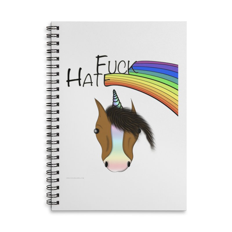 Fuck Hate Accessories Lined Spiral Notebook by Every Drop's An Idea's Artist Shop