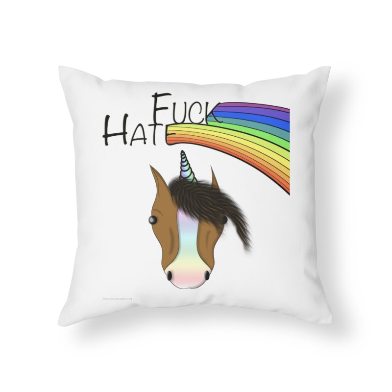 Fuck Hate Home Throw Pillow by Every Drop's An Idea's Artist Shop
