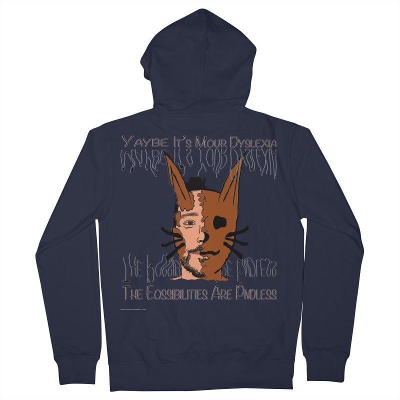 Maybe It's Your Dyslexia Men's French Terry Zip-Up Hoody by Every Drop's An Idea's Artist Shop