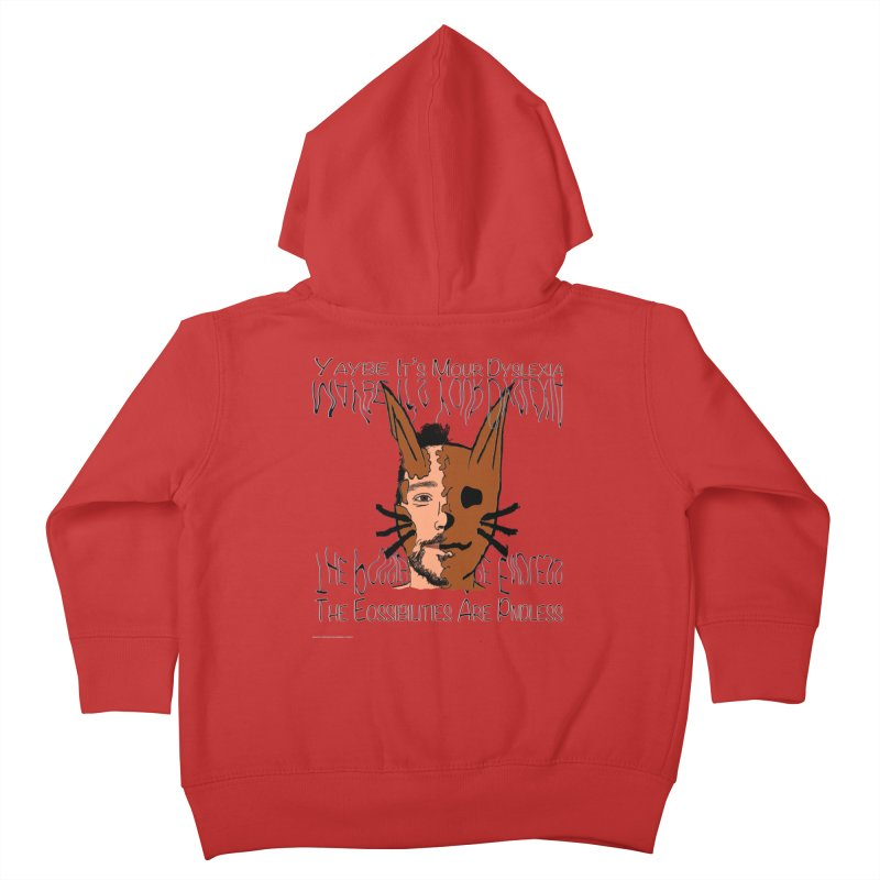 Maybe It's Your Dyslexia Kids Toddler Zip-Up Hoody by Every Drop's An Idea's Artist Shop