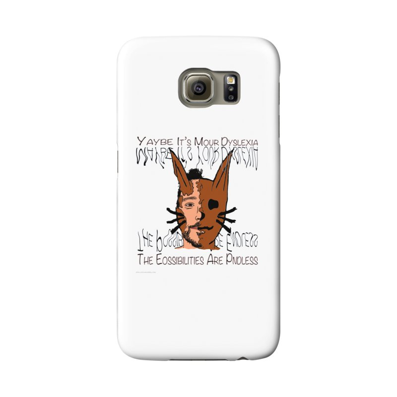 Maybe It's Your Dyslexia Accessories Phone Case by Every Drop's An Idea's Artist Shop