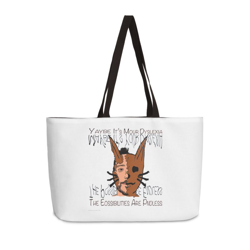 Maybe It's Your Dyslexia Accessories Weekender Bag Bag by Every Drop's An Idea's Artist Shop