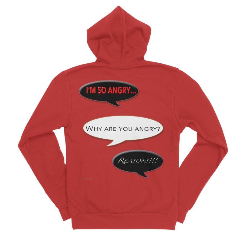 I'm So Angry Men's Sponge Fleece Zip-Up Hoody by Every Drop's An Idea's Artist Shop