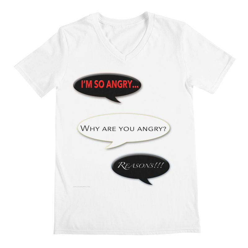 I'm So Angry in Men's Regular V-Neck White by Every Drop's An Idea's Artist Shop