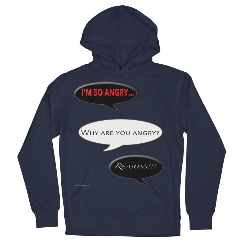 I'm So Angry Men's French Terry Pullover Hoody by Every Drop's An Idea's Artist Shop