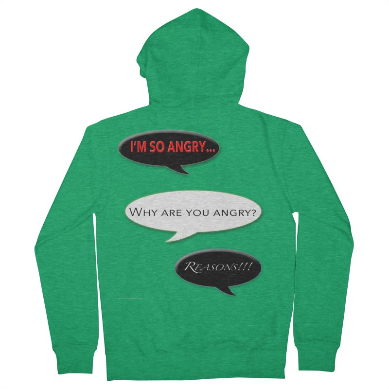 I'm So Angry Women's French Terry Zip-Up Hoody by Every Drop's An Idea's Artist Shop