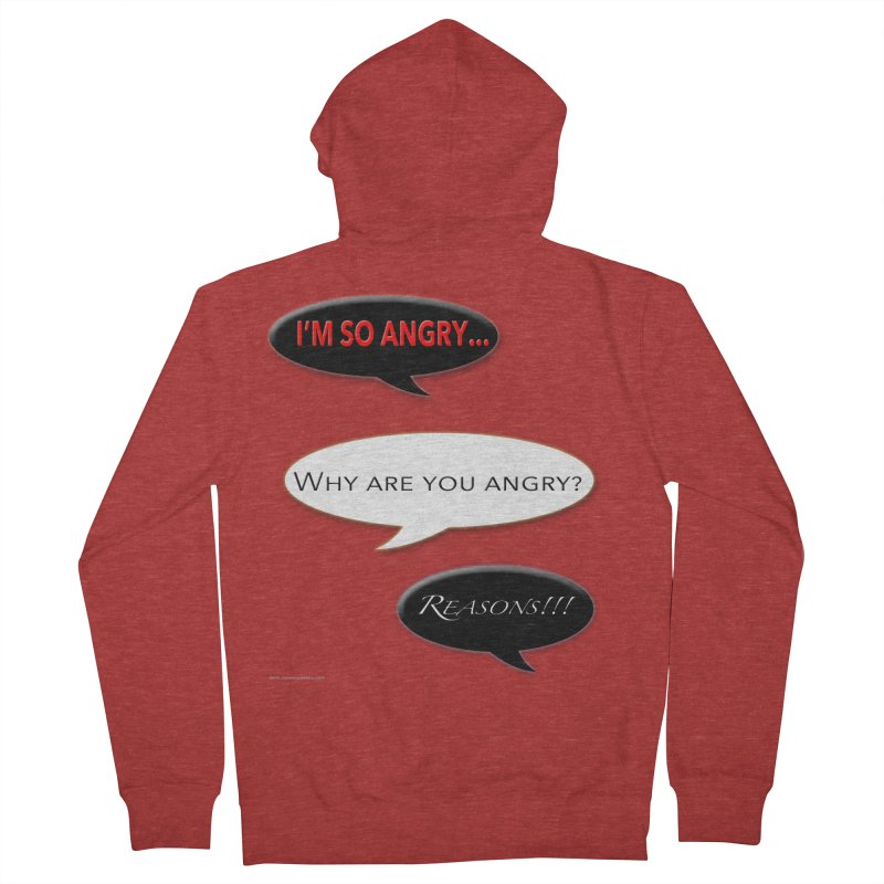 I'm So Angry Men's French Terry Zip-Up Hoody by Every Drop's An Idea's Artist Shop
