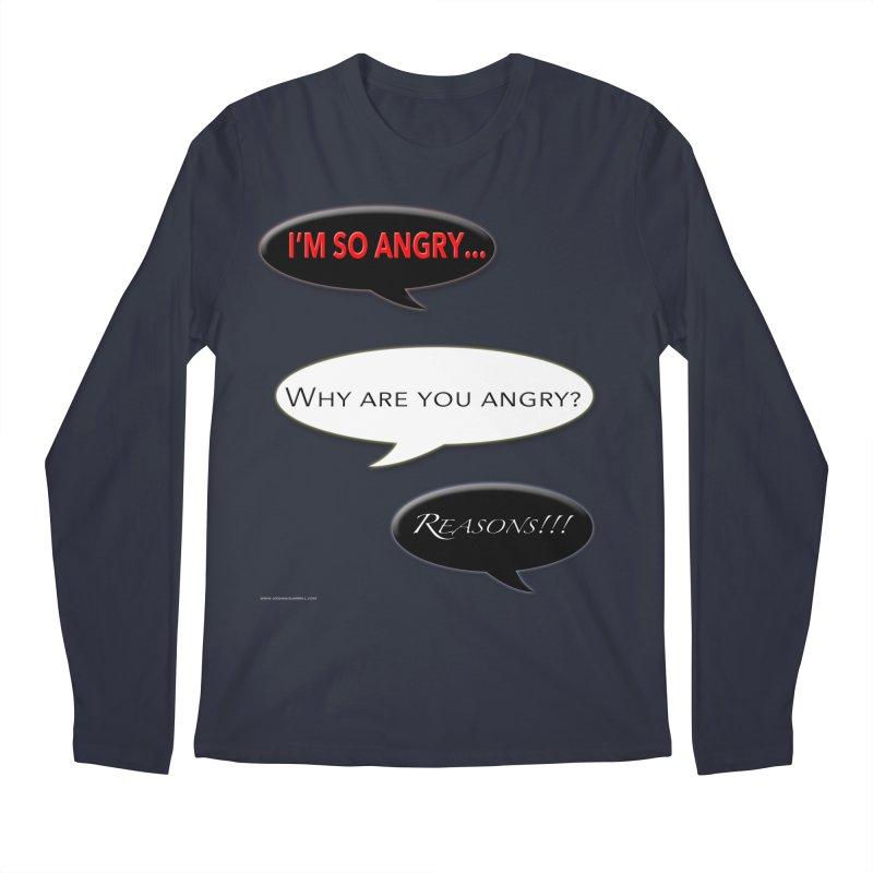 I'm So Angry Men's Regular Longsleeve T-Shirt by Every Drop's An Idea's Artist Shop