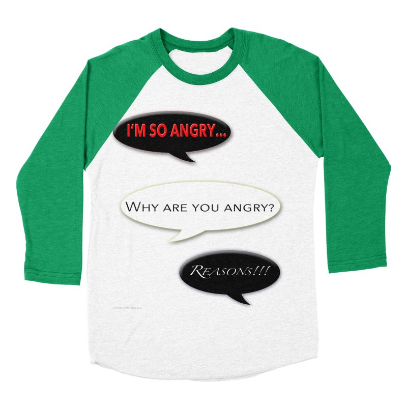 I'm So Angry Women's Baseball Triblend Longsleeve T-Shirt by Every Drop's An Idea's Artist Shop