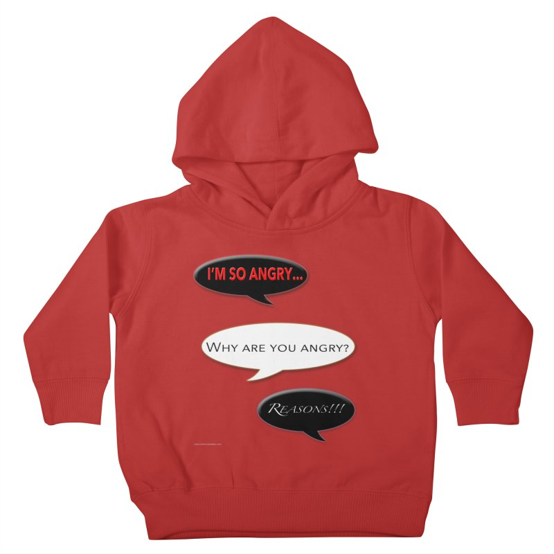 I'm So Angry Kids Toddler Pullover Hoody by Every Drop's An Idea's Artist Shop