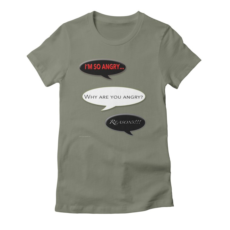 I'm So Angry Women's Fitted T-Shirt by Every Drop's An Idea's Artist Shop