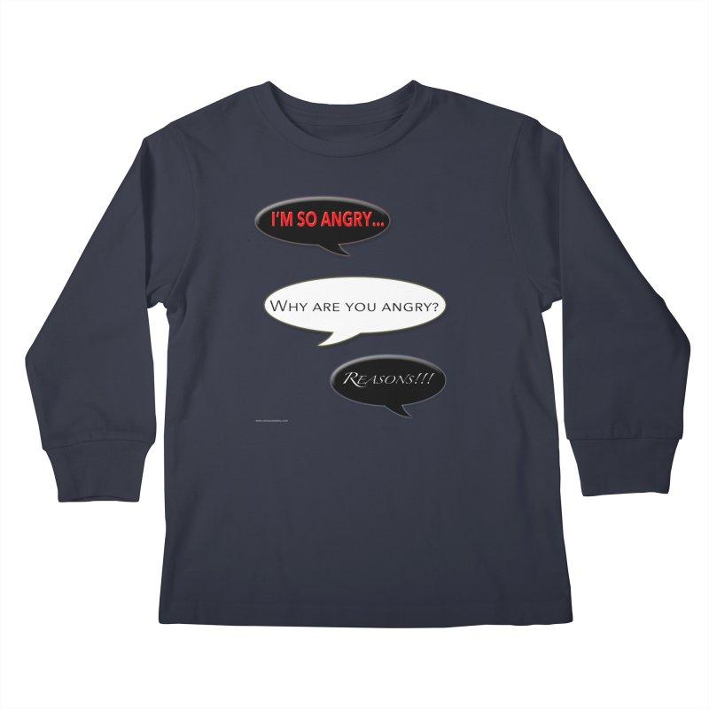 I'm So Angry Kids Longsleeve T-Shirt by Every Drop's An Idea's Artist Shop