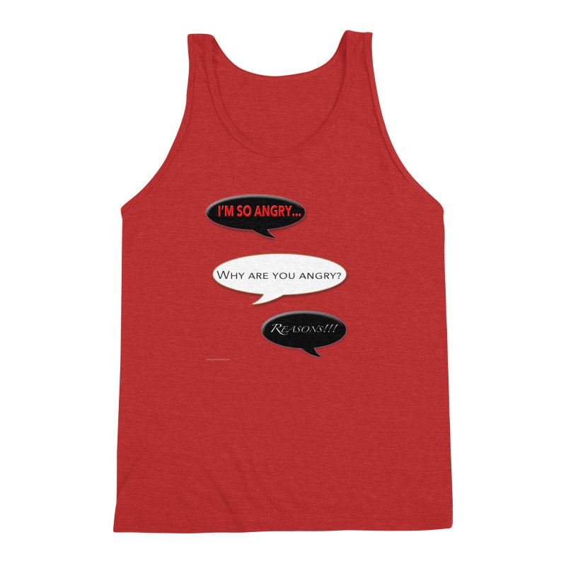 I'm So Angry Men's Triblend Tank by Every Drop's An Idea's Artist Shop