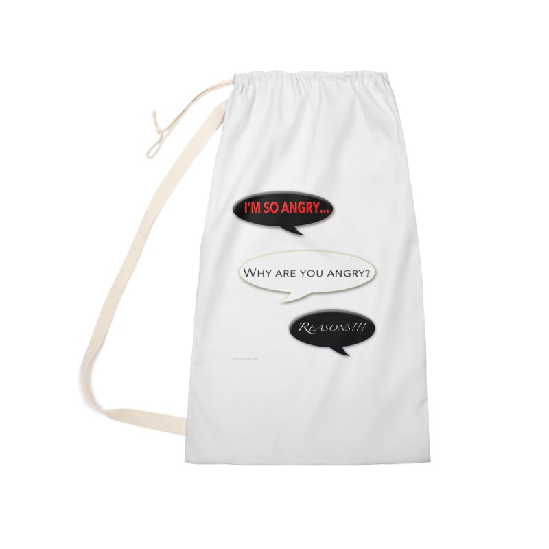 I'm So Angry Accessories Laundry Bag Bag by Every Drop's An Idea's Artist Shop