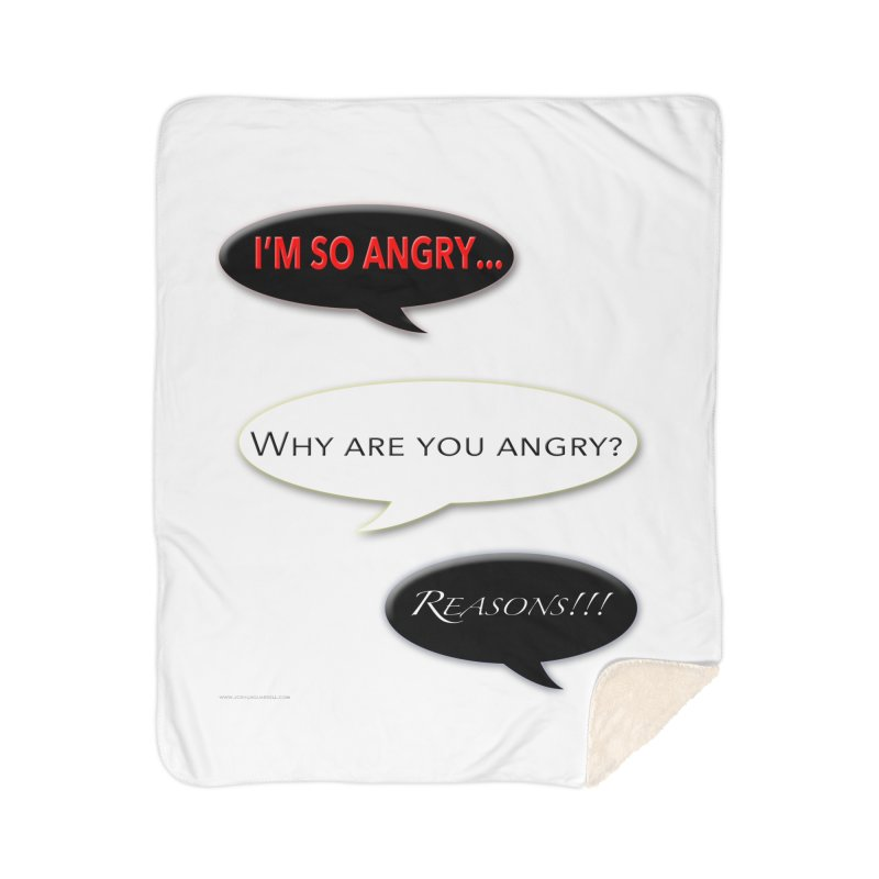 I'm So Angry Home Sherpa Blanket Blanket by Every Drop's An Idea's Artist Shop