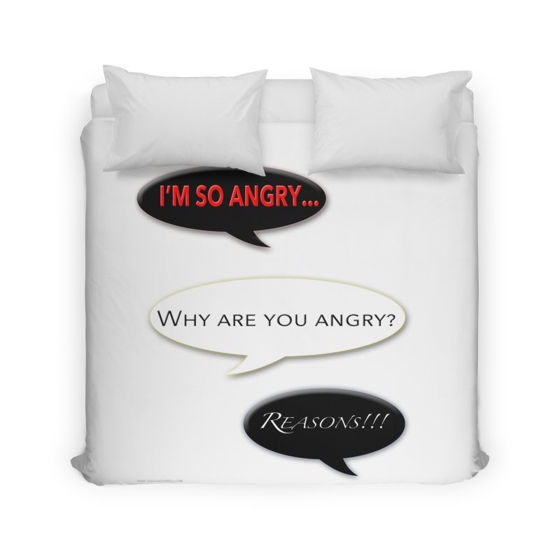 I'm So Angry Home Duvet by Every Drop's An Idea's Artist Shop