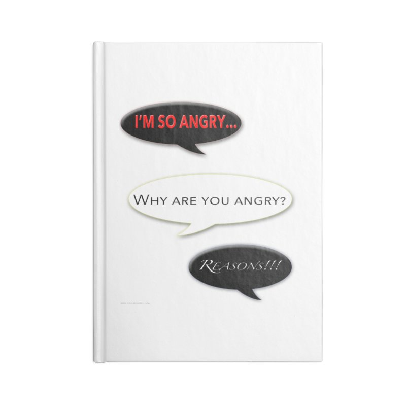 I'm So Angry Accessories Lined Journal Notebook by Every Drop's An Idea's Artist Shop