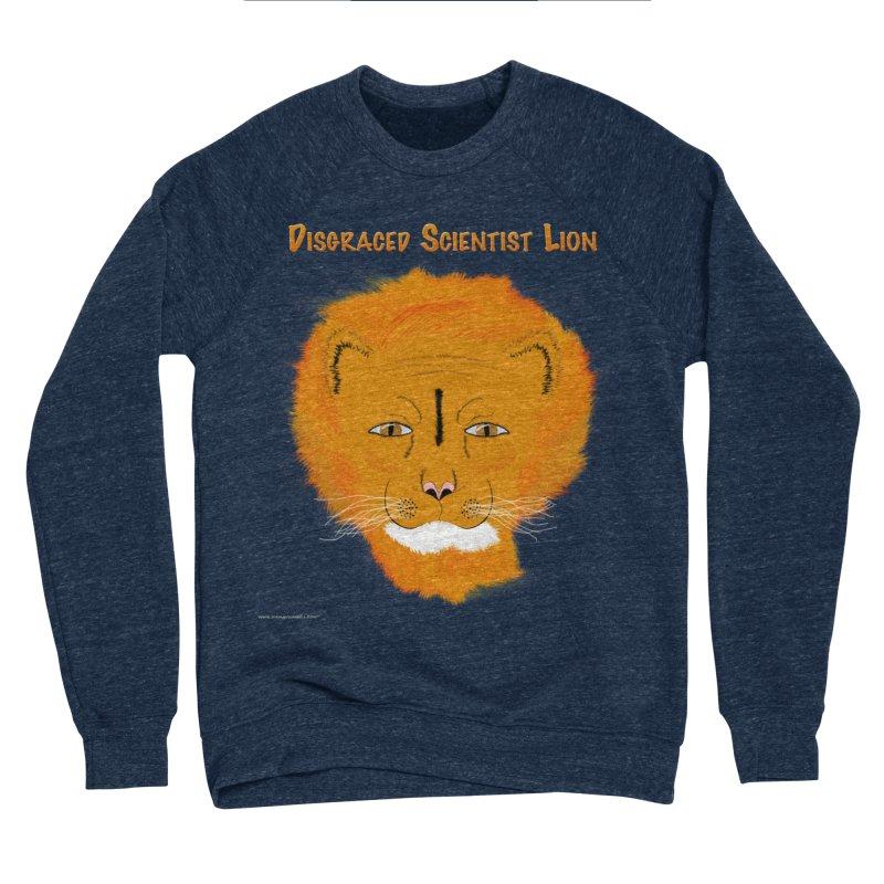 Disgraced Scientist Lion Women's Sponge Fleece Sweatshirt by Every Drop's An Idea's Artist Shop