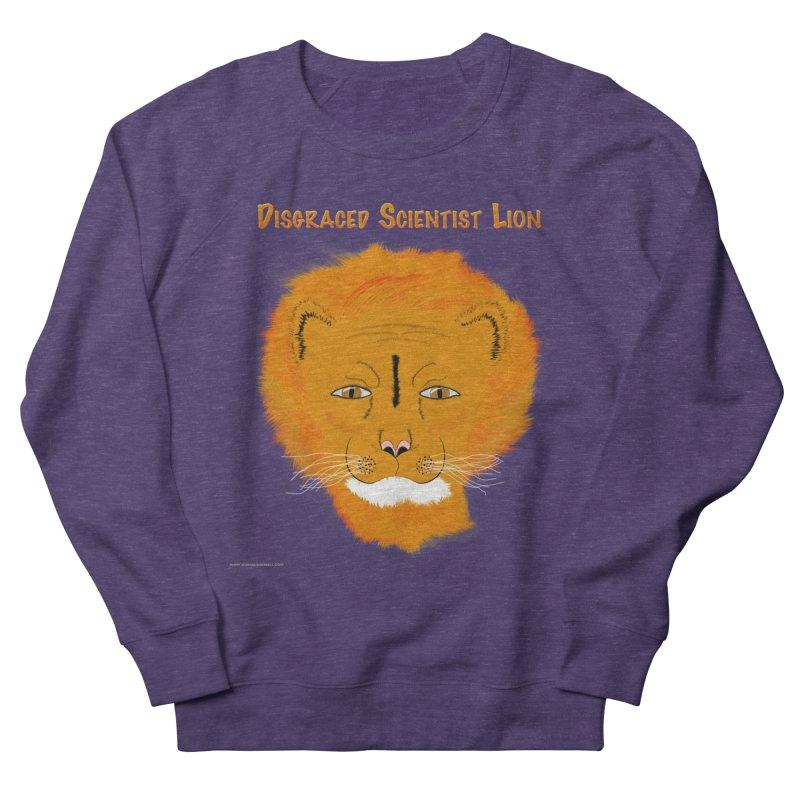Disgraced Scientist Lion Women's French Terry Sweatshirt by Every Drop's An Idea's Artist Shop