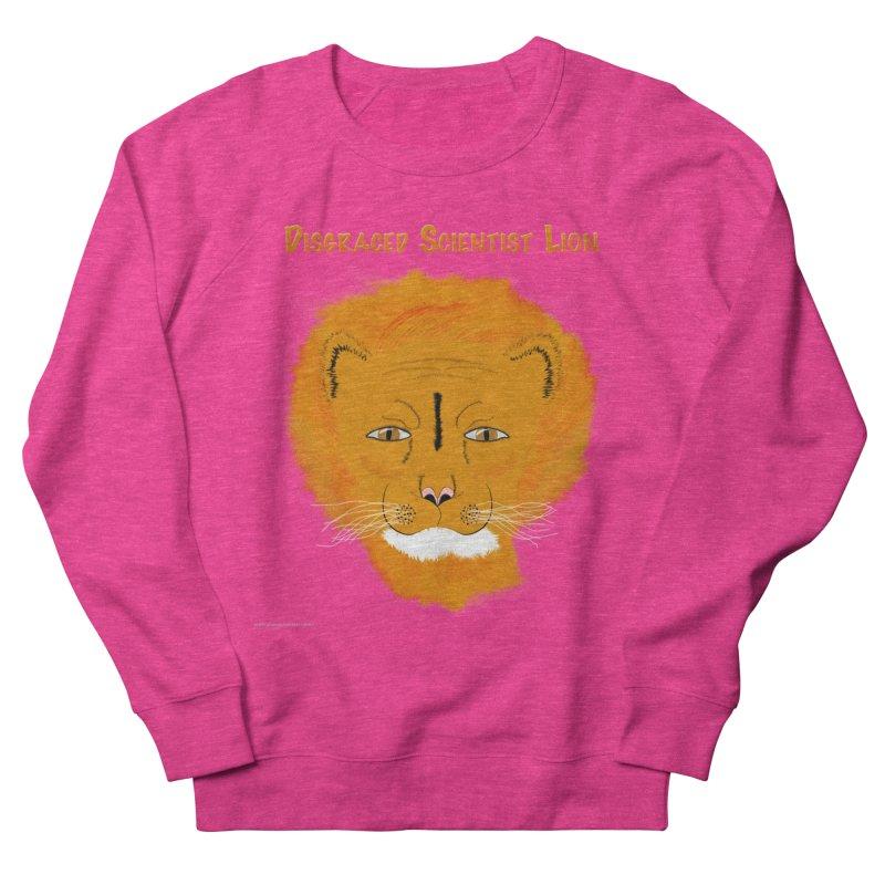 Disgraced Scientist Lion Women's Sweatshirt by Every Drop's An Idea's Artist Shop