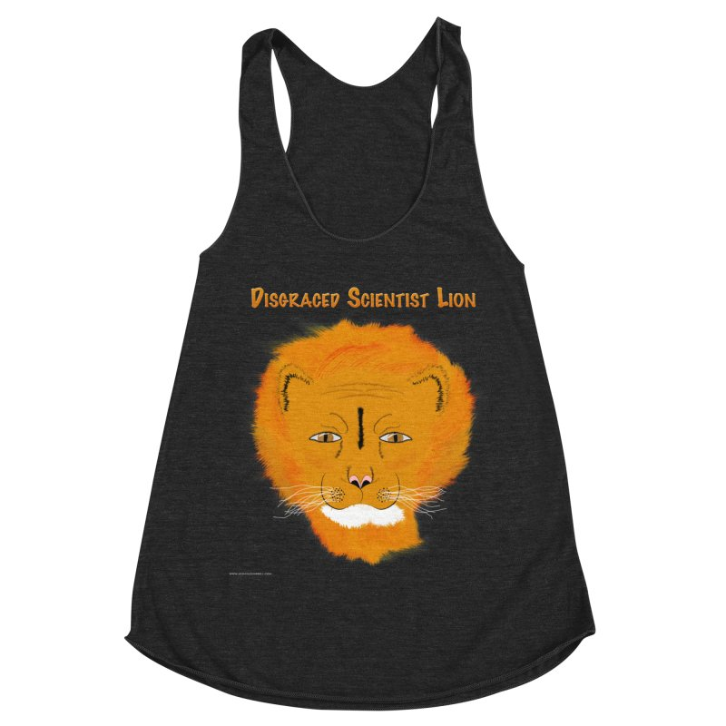 Disgraced Scientist Lion Women's Racerback Triblend Tank by Every Drop's An Idea's Artist Shop