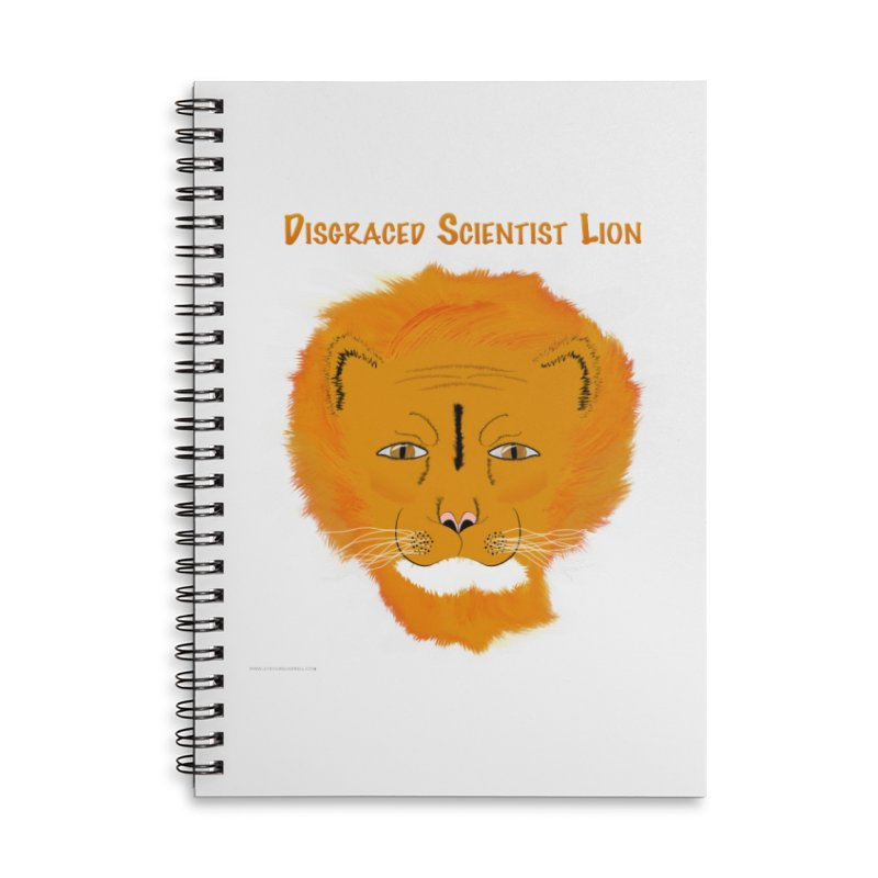 Disgraced Scientist Lion Accessories Lined Spiral Notebook by Every Drop's An Idea's Artist Shop