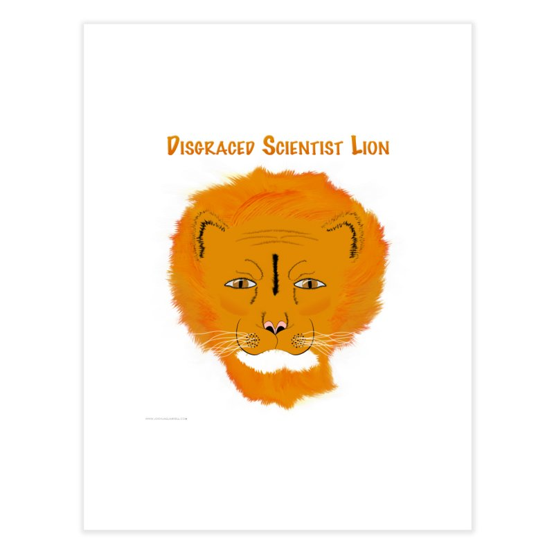 Disgraced Scientist Lion Home Fine Art Print by Every Drop's An Idea's Artist Shop