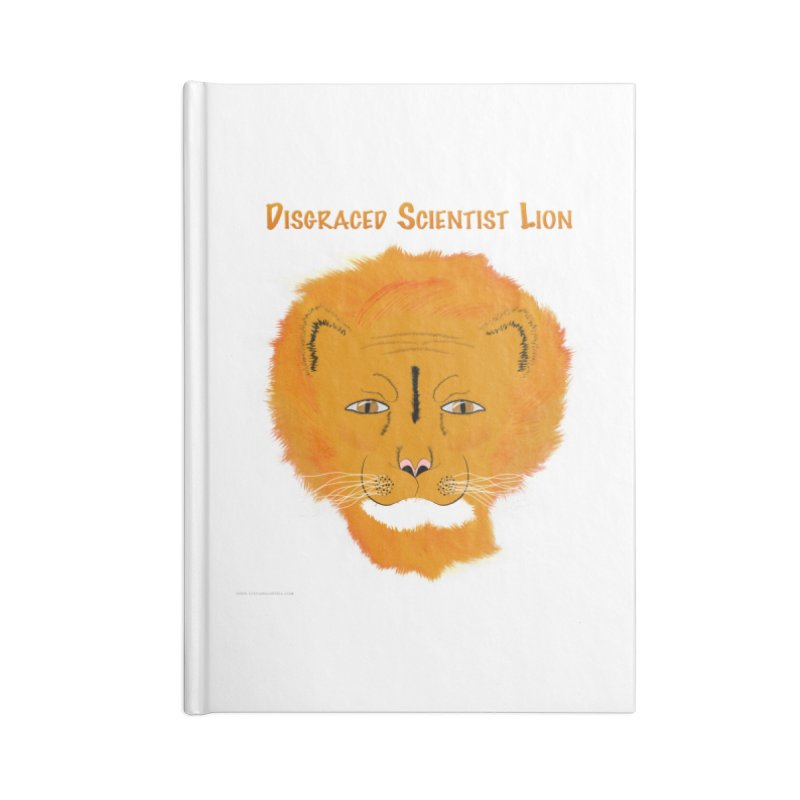 Disgraced Scientist Lion Accessories Lined Journal Notebook by Every Drop's An Idea's Artist Shop