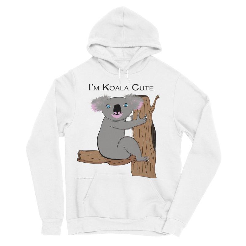 I'm Koala Cute Women's Sponge Fleece Pullover Hoody by Every Drop's An Idea's Artist Shop