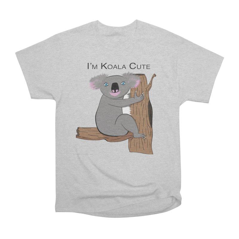 I'm Koala Cute Women's Heavyweight Unisex T-Shirt by Every Drop's An Idea's Artist Shop