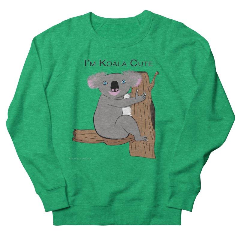 I'm Koala Cute Women's Sweatshirt by Every Drop's An Idea's Artist Shop