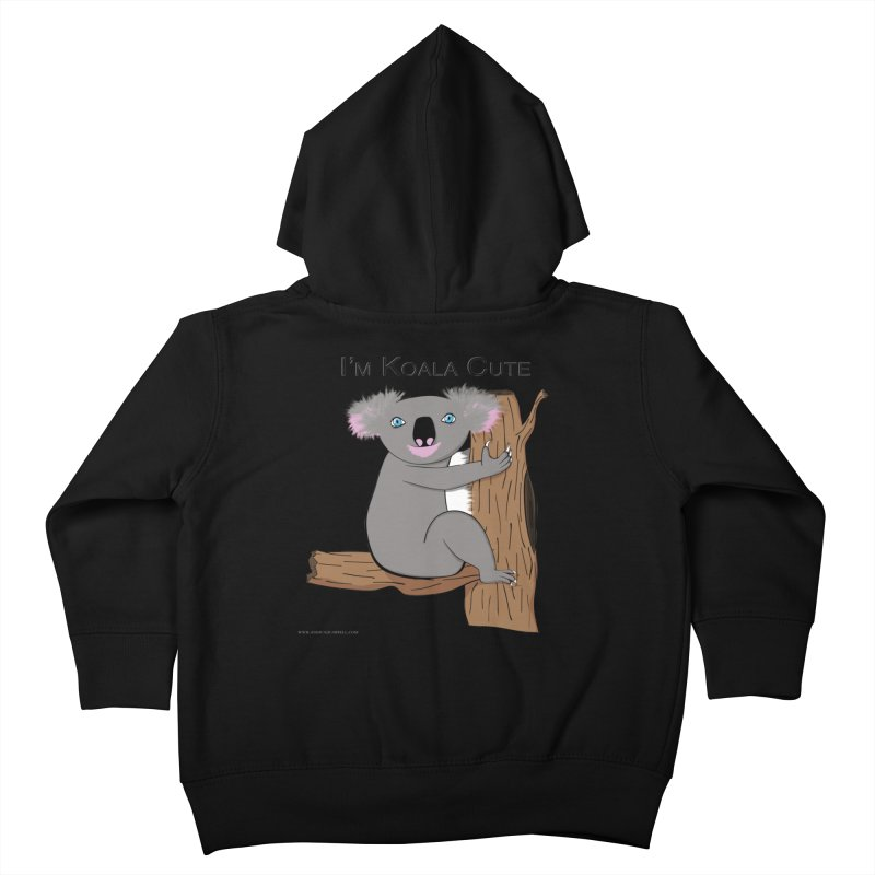 I'm Koala Cute Kids Toddler Zip-Up Hoody by Every Drop's An Idea's Artist Shop